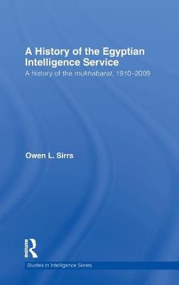 Egyptian Intelligence Service by Owen L. Sirrs
