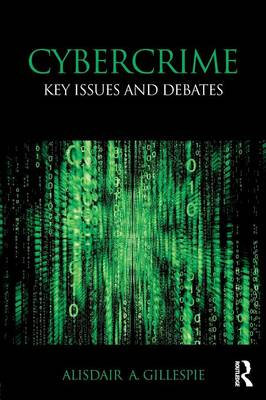 Cybercrime by Alisdair A. Gillespie
