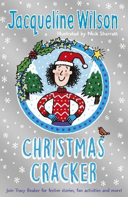 Jacqueline Wilson Christmas Cracker by Jacqueline Wilson