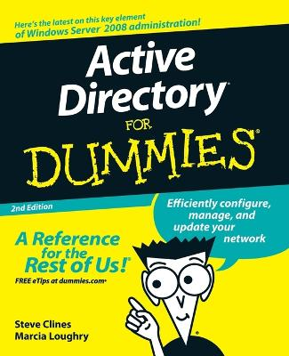 Active Directory for Dummies, 2nd Edition by Steve Clines
