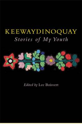 Keewaydinoquay, Stories from My Youth book