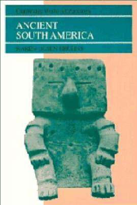Ancient South America by Karen Olsen Bruhns