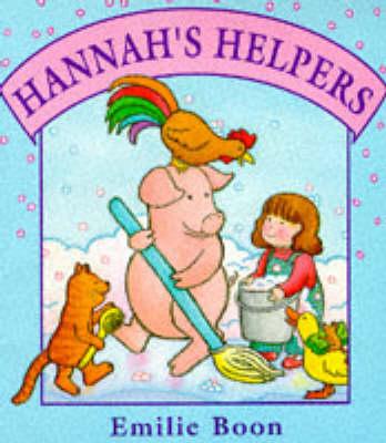 Hannah's Helpers by Emilie Boon