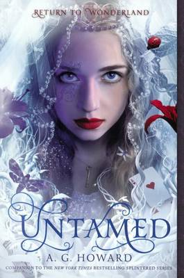 Untamed by A G Howard
