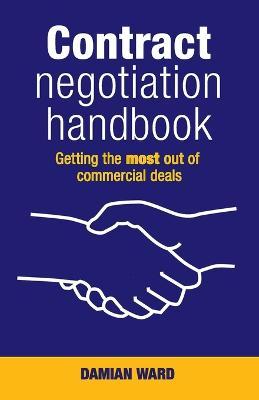 Contract Negotiation Handbook by Damian Ward