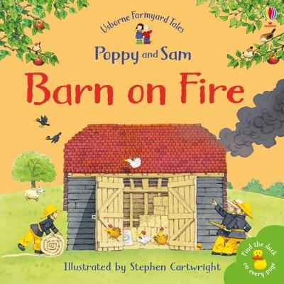 Barn On Fire by Heather Amery
