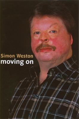 Simon Weston: Moving On by Simon Weston
