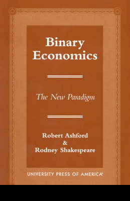 Binary Economics by Robert U. Ashford