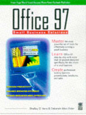 Office 97 Small Business Solutions by Shelley O'Hara