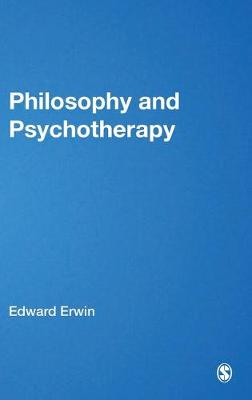 Philosophy and Psychotherapy by Edward Erwin
