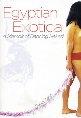 Egyptian Exotica by Rania Zada