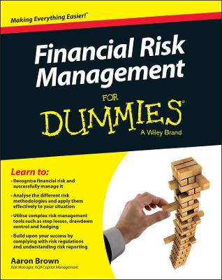 Financial Risk Management for Dummies by Aaron Brown