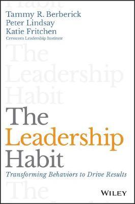 The Leadership Habit by Tammy R. Berberick