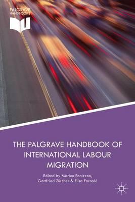 Palgrave Handbook of International Labour Migration by Marion Panizzon