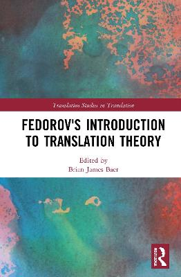 Fedorov's Introduction to Translation Theory by Brian James Baer