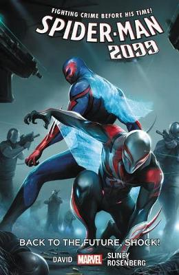 Spider-man 2099 Vol. 7: Back To The Future, Shock! by Peter David