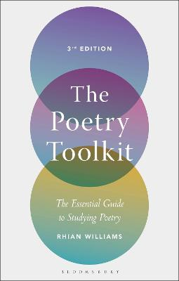 The Poetry Toolkit: The Essential Guide to Studying Poetry by Dr Rhian Williams