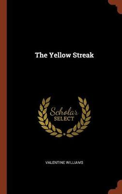Yellow Streak by Valentine Williams