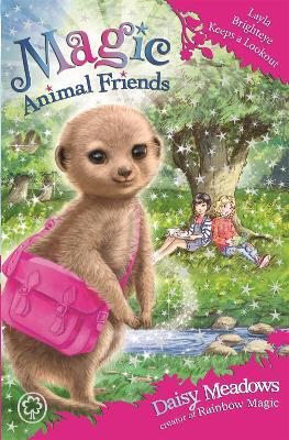 Magic Animal Friends: Layla Brighteye Keeps a Lookout by Daisy Meadows