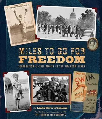Miles to Go for Freedom: Segregation and Civil Rights by Linda Barrett
