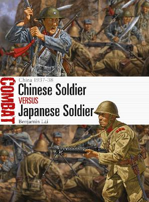 Chinese Soldier vs Japanese Soldier: China 1937-38 book