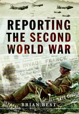 Reporting the Second World War book