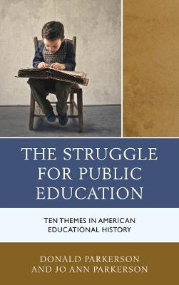 The Struggle for Public Education by Donald Parkerson