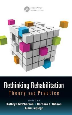 Rethinking Rehabilitation by Kathryn McPherson