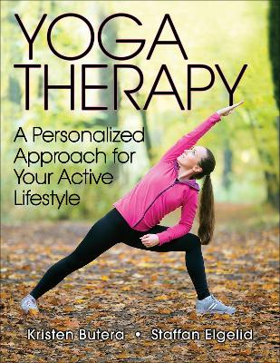 Yoga Therapy by Kristen J. Butera
