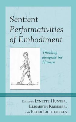 Sentient Performativities of Embodiment book
