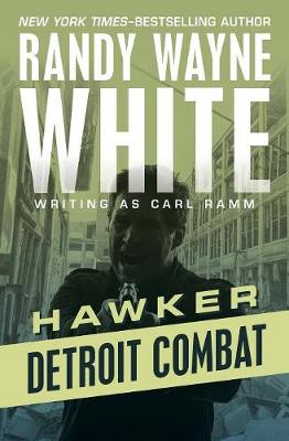 Detroit Combat by Randy Wayne White
