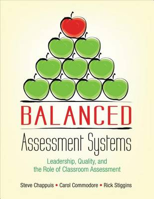 Balanced Assessment Systems by Stephen J. Chappuis
