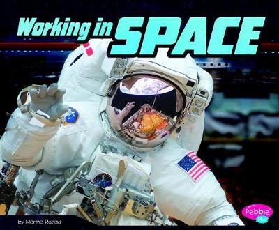 Working in Space by Martha E. H. Rustad