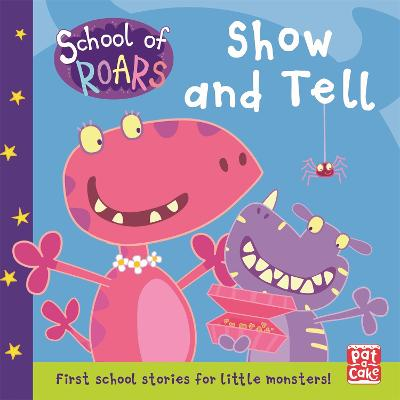 School of Roars: Show and Tell book