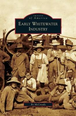 Early Whitewater Industry by Bo McCready