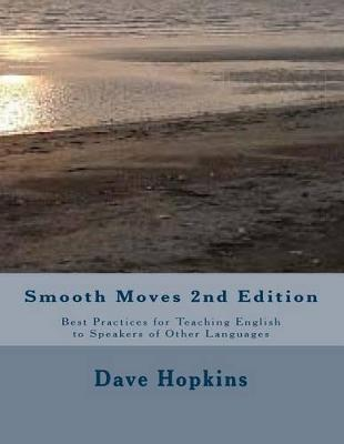 Smooth Moves 2nd Edition by Dave Hopkins