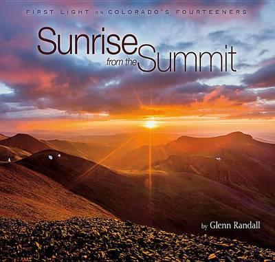 Sunrise from the Summit by Glenn Randall