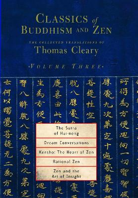 Classics Of Buddhism And Zen Vol 3 by Thomas Cleary