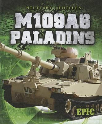 M109A6 Paladins by Denny Von Finn