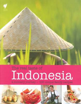 The Real Taste of Indonesia by Hardie Grant Books