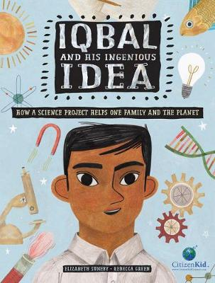 Iqbal And His Ingenious Idea by Rebecca Green