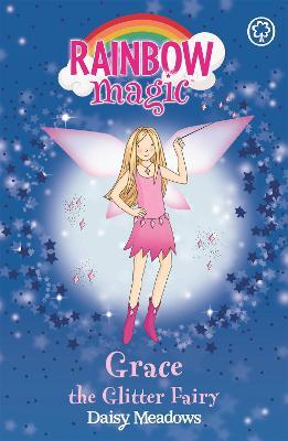 Rainbow Magic: Grace The Glitter Fairy by Daisy Meadows