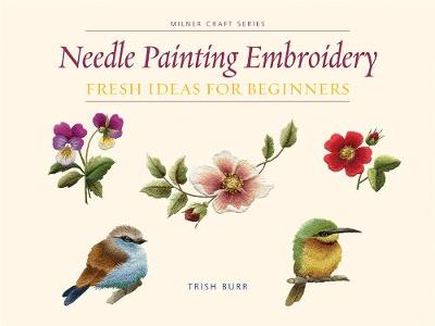 Needle Painting Embroidery by Trish Burr