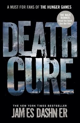 Death Cure by James Dashner
