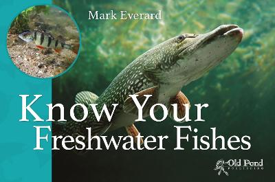 Know Your Freshwater Fishes book
