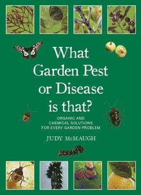 What Garden Pest or Disease is That? book