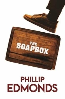 The Soapbox by Phillip Edmonds