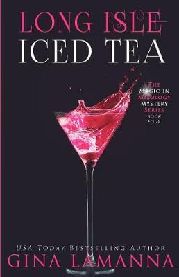 Long Isle Iced Tea by Gina Lamanna