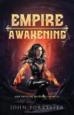 Empire Awakening by John Forrester