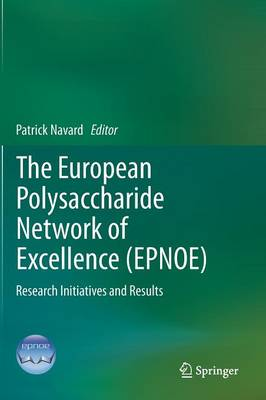 The European Polysaccharide Network of Excellence (EPNOE) by Patrick Navard
